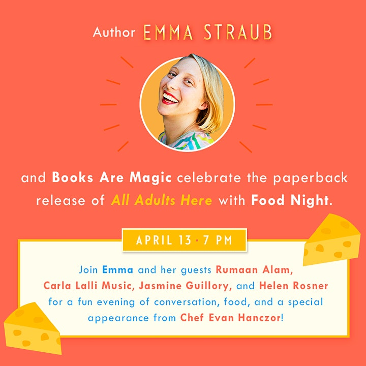 Emma Straub presents All Adults Here Food Night w/ Special Guests image