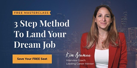 3 Step Method To Land Your Dream Job biglietti