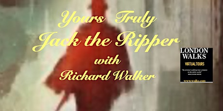 Yours truly Jack the Ripper tickets