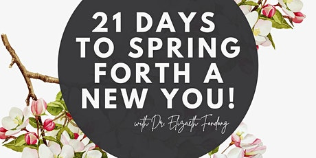 Ladies! SPRING FORTH A NEW YOU! 21 DAY CHALLENGE tickets