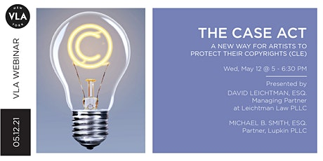 The CASE Act: A New Way for Artists to Protect Their Copyrights (CLE) tickets