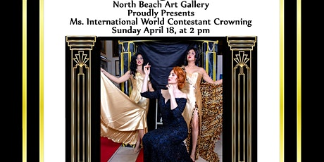 NOBE Art & Charity Presents Ms. International World Contestant Crowning tickets