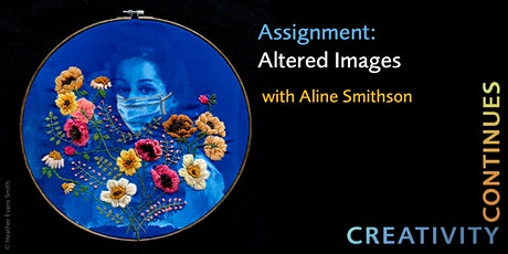 SFW Creativity Continues – Assignment: Altered Image with Aline Smithson biglietti