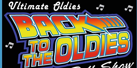 Ultimate Oldies - Back to the oldies tickets