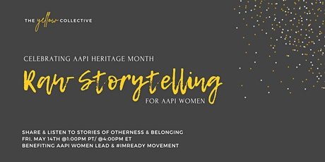 RAW Storytelling for AAPI Women tickets