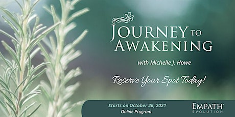 Journey to Awakening with Michelle J. Howe tickets