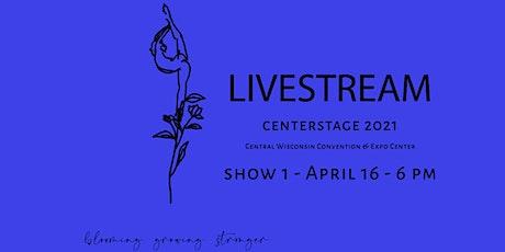 Wausau Academy of Dance CENTERSTAGE 2021 Show 1 tickets