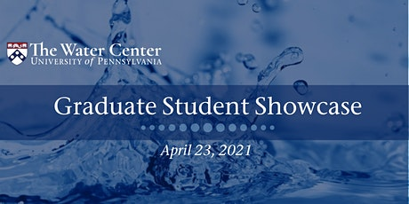 Water Center Graduate Student Showcase tickets