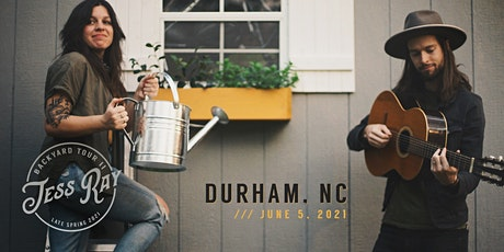 Jess Ray Backyard Tour // DURHAM, NC tickets