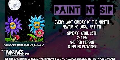 Sip n Paint 4/25