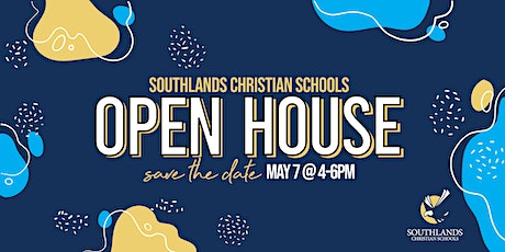Southlands Christian Schools Open House tickets