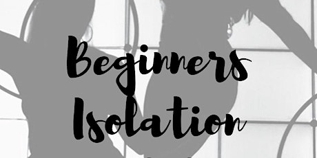 Beginners Isolations Workshop! tickets