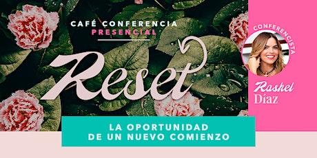 "Tijuana Santa Fe | Café con Aurora Mujeres ""Reset"" | Rashel Díaz boletos"