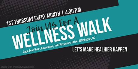 Wellness Walks @ Cape Fear Heart Associates tickets