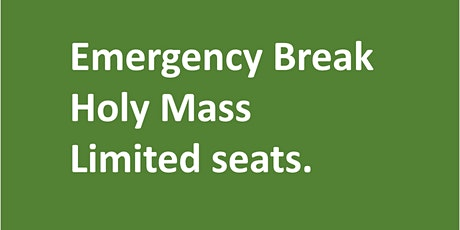 OUR Saturday Vigil 5 pm Holy Mass, tickets