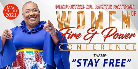 WOMEN OF FIRE AND POWER ONLINE CONFERENCE 2021!! tickets