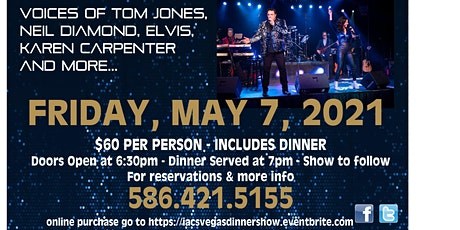 May 7th (Clinton Twp. MI) Byron Cancelmo's Vegas Tribute Dinner Show tickets