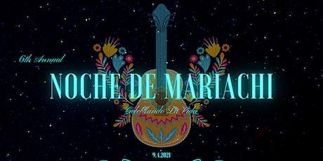 6th Annual Noche de Mariachi 'Celebrando La Vida' tickets