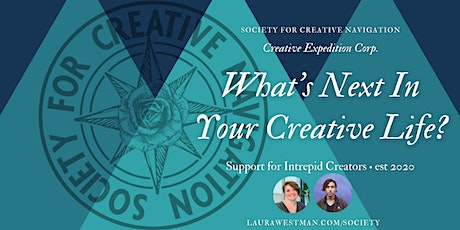 WHAT'S NEXT IN YOUR CREATIVE LIFE? - SCN Interest Meeting #2 tickets