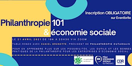 Philanthropie 101 et économie sociale billets