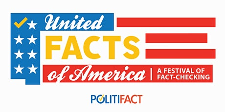 United Facts of America — A Festival of Fact-Checking tickets