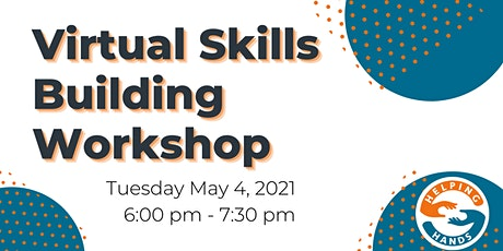 Virtual Skills Building Workshop tickets