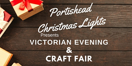 Portishead Victorian Evening & Craft Fair tickets