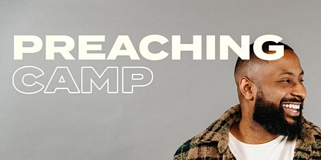 Preaching Camp tickets