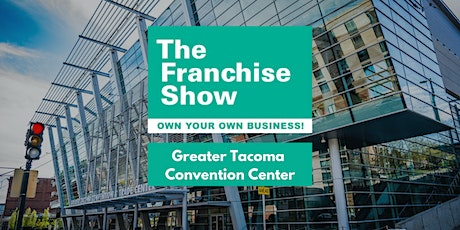 Washington State Franchise Show – FREE TICKETS tickets