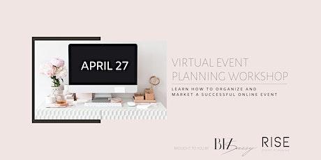 Virtual Event Planning Workshop by BIZ Sassy & RISE tickets