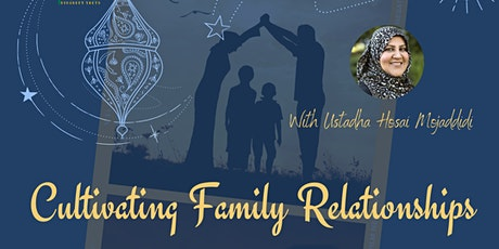 Cultivating Family Relationships tickets