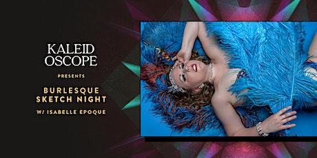 BURLESQUE SKETCH NIGHT w/ Isabelle Epoque tickets