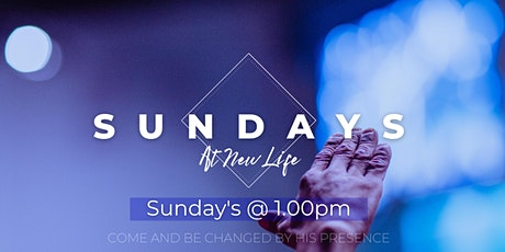 Sunday Afternoon at New Life (1:00 PM Service) tickets