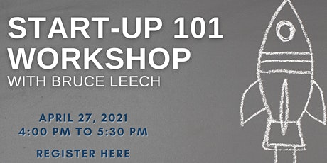 Startup 101 Workshop with CEC Executive Director Bruce Leech tickets