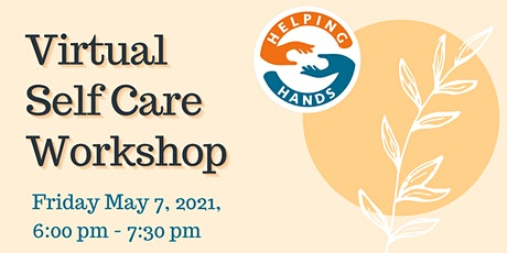 Virtual Self Care Workshop tickets
