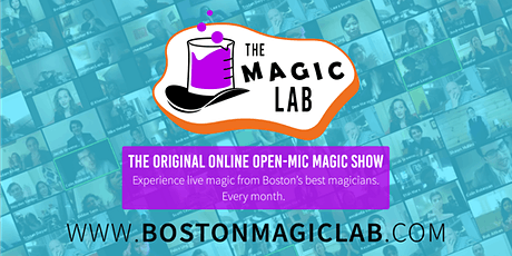 The Magic Lab: A *Virtual* Open Mic Magic Show tickets