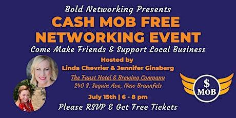 TX | San Antonio Cash Mob - FREE Networking Event | July 2021 tickets