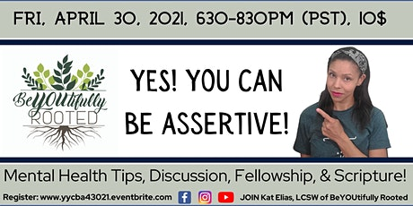 Yes! You CAN Be Assertive! tickets