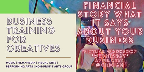 Financial Story what it says about your Business for the Creative Sector tickets