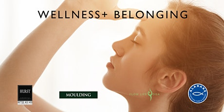 Wellness+ Belonging Workshop & Discussion tickets