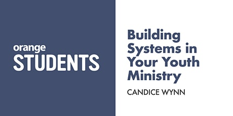 Building Systems in Your Youth Ministry tickets