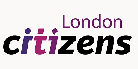 Barnet Citizens - London Citizens Mayoral Accountability Assembly tickets