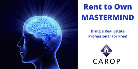 Rent to Own Mastermind (Member Only) tickets