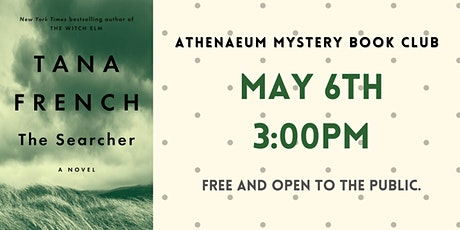 Athenaeum Mystery Book Club: The Searcher by Tana French tickets