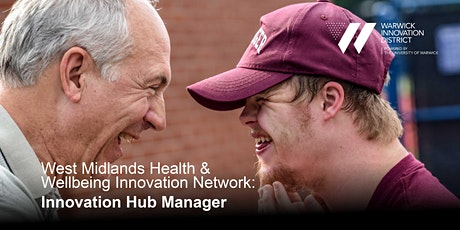 West Midlands Health & Wellbeing Innovation Network: Innovation Hub Manager tickets