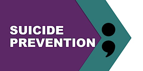 Suicide Awareness and Prevention tickets