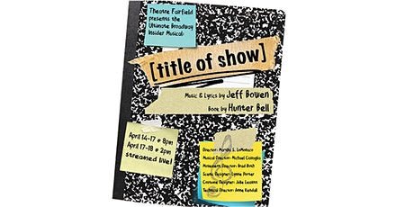 """Theatre Fairfield's """"[title of show]"""" by Hunter Bell and Jeff Bowen tickets"""