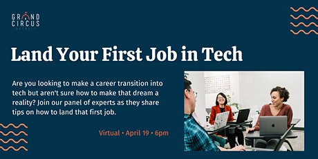 Land Your First Job in Tech tickets