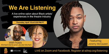 We Are Listening feat. Jeremy McQueen Tickets