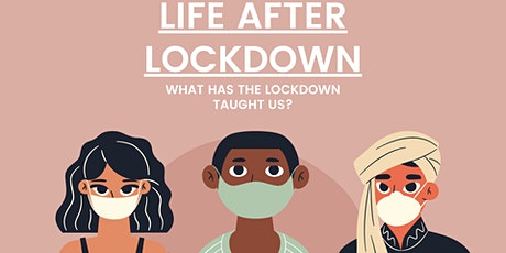 LIFE AFTER LOCKDOWN. Tickets